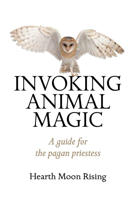 sw087_nonfiction_Linder-Leslie_Invoking-Animal-Magic_A-Guide-for-the-Pagan-Priestess