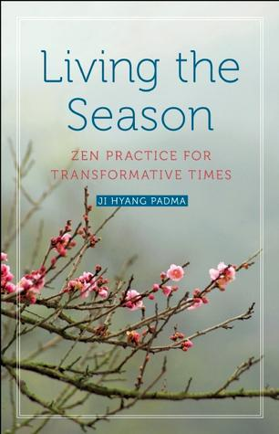 sw087_nonfiction_NicMhacha-Sharynne_Living-the-Season_Zen-Practice-for-Transformative-Times